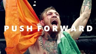 """Conor McGregor """"Push Forward"""" 