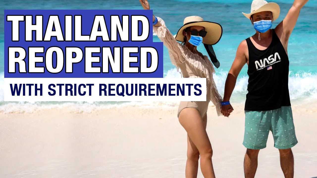 Thailand Travel Restrictions: Tourists Can Enter Now