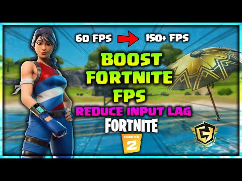 How To Boost Your FPS In Fortnite Season 2 Chapter 2 | Reduce Input Lag