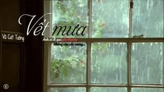 Lyrics   Vết mưa - Vũ Cát Tường