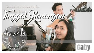 CARAMEL - TINGGAL KENANGAN (Live Acoustic Cover by Aviwkila)