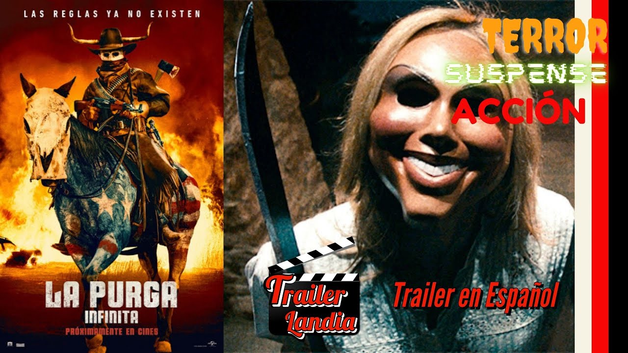Trailer En Español La Purga Infinita The Forever Purge Lapurgainfinita Lapurga Youtube