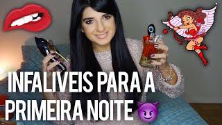 😈 TOP PERFUMES PRA PRIMEIRA NOITE DE AMOR!!! INFALÍVEIS PRA SEDUZIR!!!