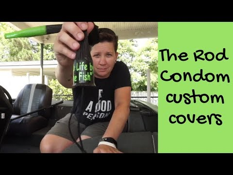 Protect Your Fishing Rod- The Rod Condom | Custom Rod Covers