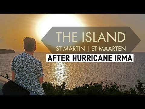 ST MARTIN | ST MAARTEN after HURRICANE IRMA