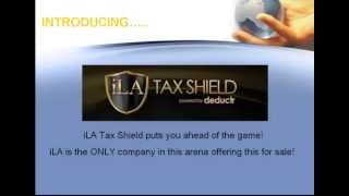 ILA Tax Shield - Learn What it Will Do for You! Now Available! ilivingapp