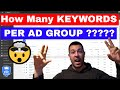 How Many Keywords Per Ad Group (The Answer MIGHT Surprise You!)