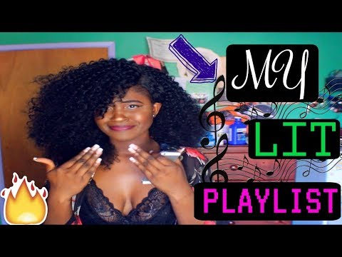 HOW I GET IN THE MOOD! My Music Playlist 2017
