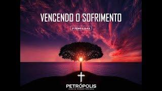 Culto 14-06-2020 - 1 Pedro 4.13-4.6 - Vencendo o sofrimento