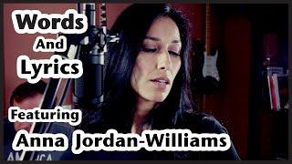Words And Lyrics: Anna Jordan-Williams