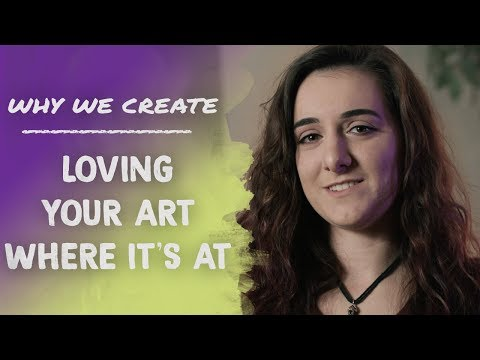 Adriana DeCarlo: Loving Your Art Where It's At | Why We Create