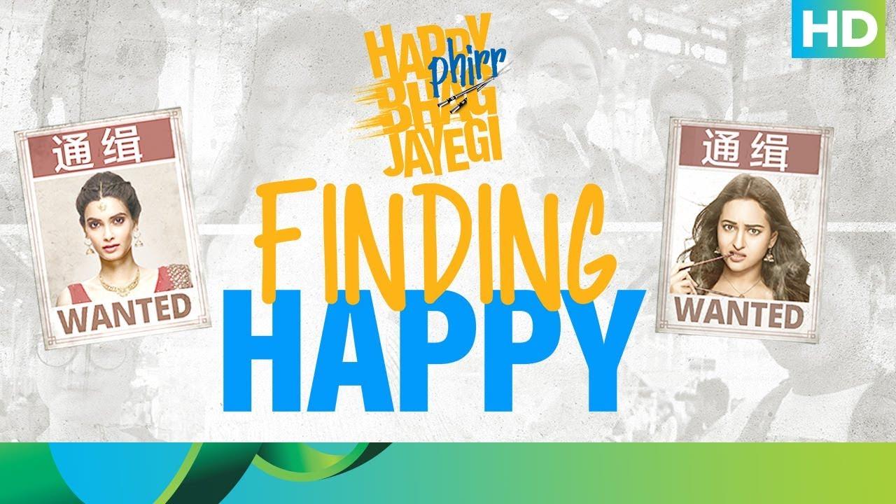 Finding Happy Happy Phirr Bhaag Jayegi