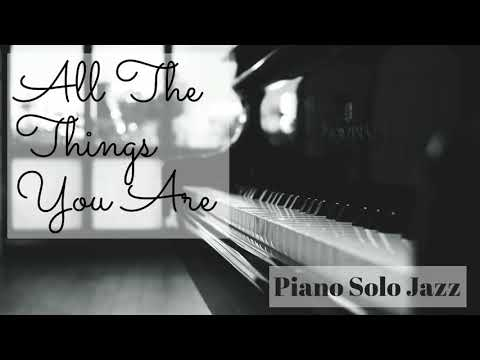 all-the-things-you-are---piano-jazz-solo