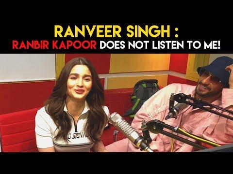 Ranveer : 'Ranbir Kapoor DOES NOT LISTEN to me!' #GullyBoy Mp3