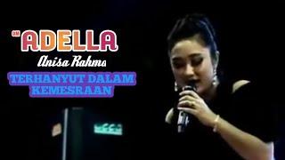 Download Lagu TERHANYUT DALAM KEMESRAAN | ANISA RAHMA ADELLA Live NEW RECINDA Dadirejo Pekalongan mp3