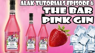 THE BAR PINK GIN!!! (MALAKAS DAW ITO?!?!?!) | Alak Tutorials 106
