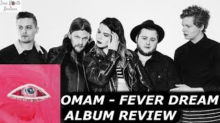 Of Monsters and Men - FEVER DREAM REVIEW