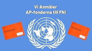 Vi Anmäler AP-fonderna till FN! Skriv på du också! (kort version)