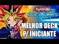 O MELHOR DECK PARA INICIANTES! Yu-Gi-Oh! Duel Links