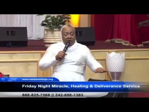 FRIDAY NIGHT MIRACLE HEALING & DELIVERANCE SERVICE with Apostle Edison & Prophetess Mattie Nottage