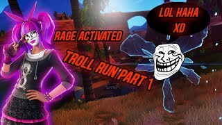 Troll RUN RAGE ENGAGED (Fortnite Funny Moments& Mini Games)