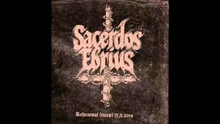 Sacerdos Ebrius - Elon Autuus [Rehearsal (Rites) 17.5.2014]