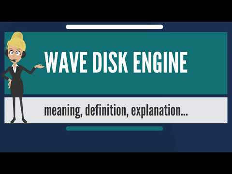 What is WAVE DISK ENGINE? What does WAVE DISK ENGINE mean? WAVE DISK ENGINE meaning & explanation