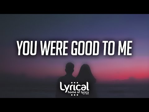 Jeremy Zucker & Chelsea Cutler - you were good to me (Lyrics)