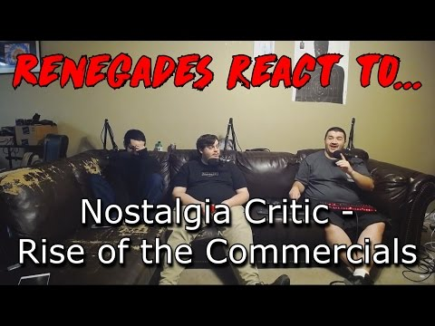 Renegades React to... Nostalgia Critic - Rise of the Commercials