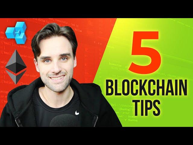 5 Tips I Wish I Knew Before Learning Blockchain Programming