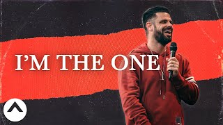 I'm The One | Pastor Steven Furtick | Elevation Church