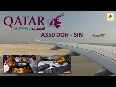 Qatar Airways A350: Full Review Doha to Singapore