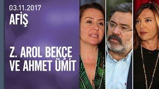 Zümrüt Arol Bekçe ve Ahmet Ümit Afiş'e konuk oldu - 03.11.2017 Cuma