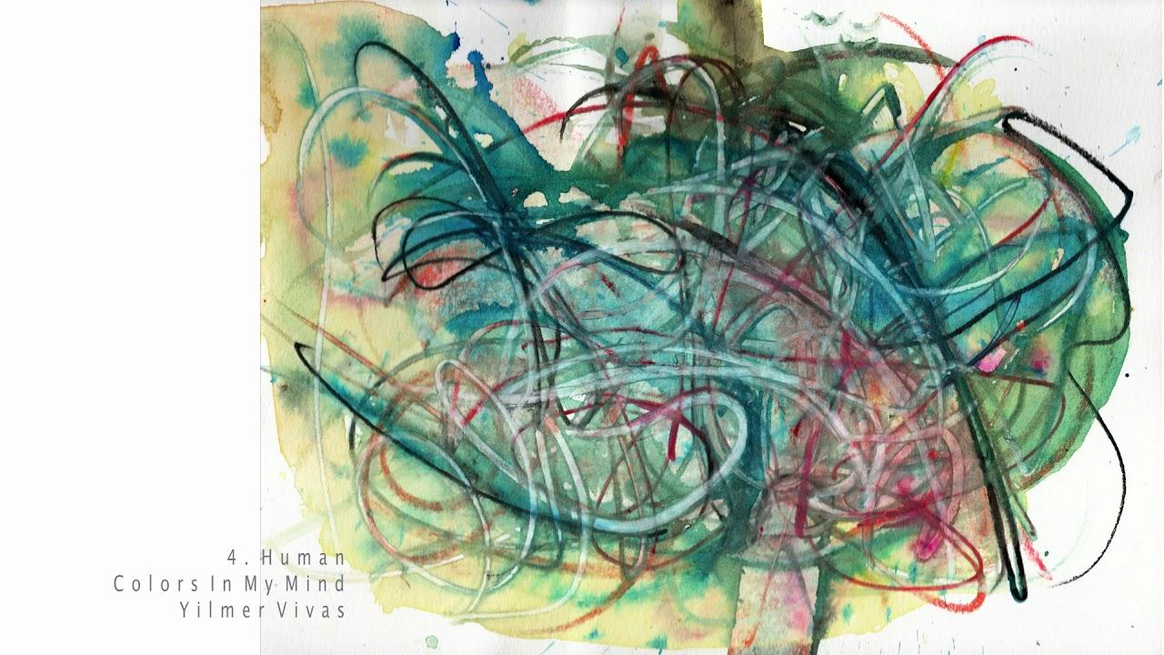 Yilmer Vivas - 4.Human [Colors In My Mind]