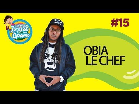 Youtube: Le Temps d'un jujube #15 – Obia Le Chef