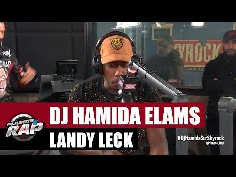 DJ Hamida, Elams, Landy, Leck en live #PlanèteRap