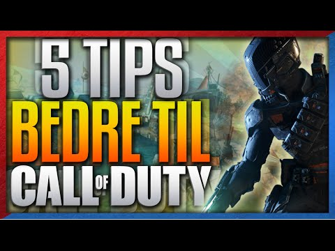 5 Tips: BLIV BEDRE TIL CALL OF DUTY! - Gode Råd - (Dansk Call of Duty: Black Ops 3 Gameplay)