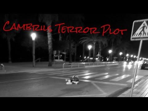 Cambrils Terror Plot (Spain)