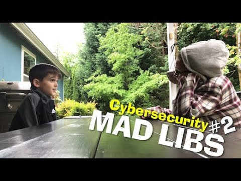 Cybersecurity Mad Libs #2