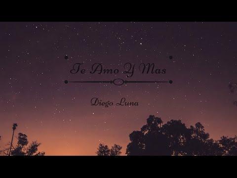 Te Amo Y Mas - Diego Luna