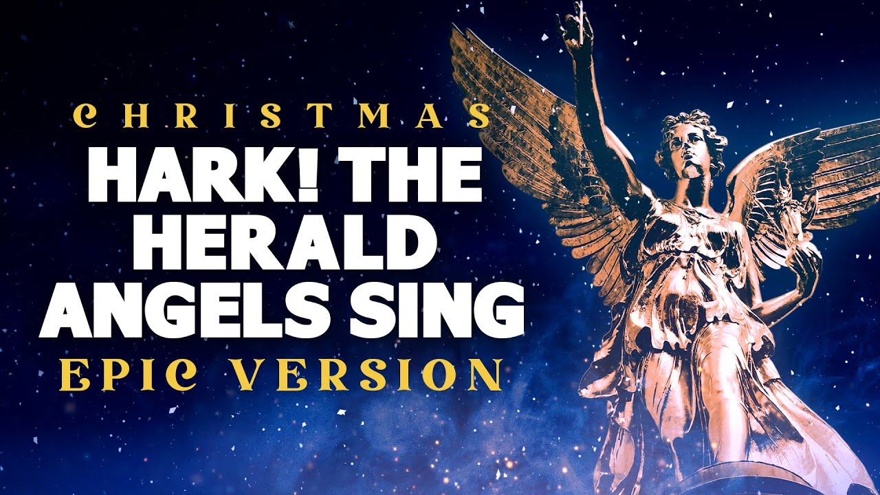 Hark The Herald Angels Sing Epic Christmas Music