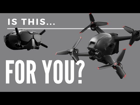 Is It For YOU?   DJI FPV Drone EXPLAINED