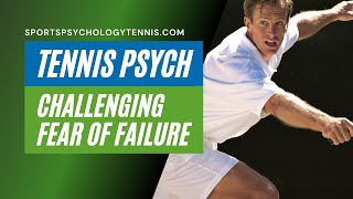 Tennis Confidence Video 2: How Fear Holds Players Back