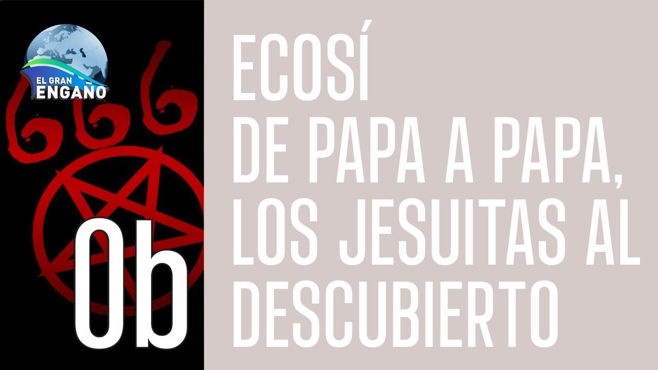 0b De Papa a Papa: los Jesuitas al descubierto