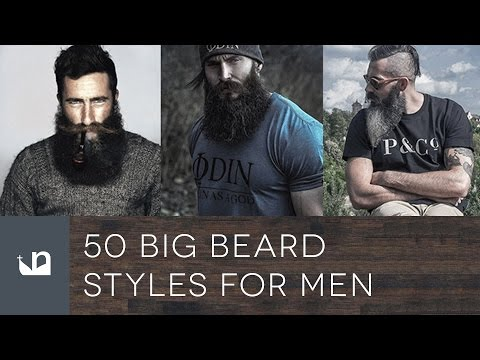 50 Big Beard Styles For Men from YouTube · Duration:  2 minutes 28 seconds