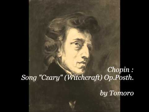 "Chopin Song ""Czary"" (Witchcraft) Op."