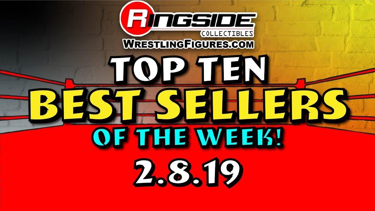 Ringside Collectibles Top Ten BEST Sellers of the week!!! (2 8 19)