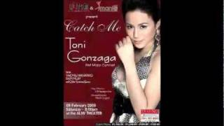 Toni Gonzaga - Catch Me I