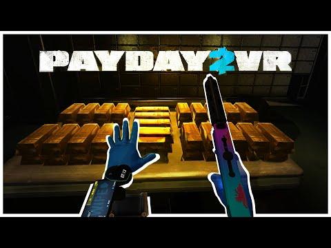 PayDay 2 VR: Грабим Банк В Виртуальной Реальности!