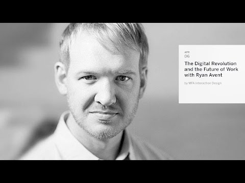 Ryan Avent - The Digital Revolution and the Future of Work